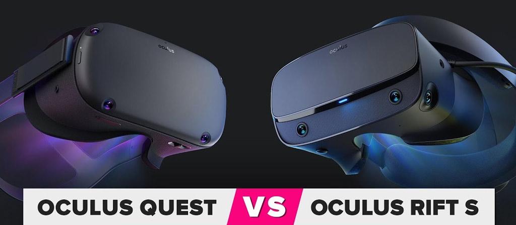 So sánh Oculus Rift S vs Oculus Quest – Nên chọn kính nào?